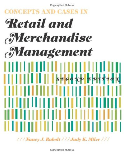 Concepts and Cases in Retail and Merchandise Management...