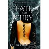 Fate and Fury (The Grey Wolves Series Book 6) ~ Quinn Loftis