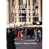 Concilio Vaticano II - Conceptos y supuestos
