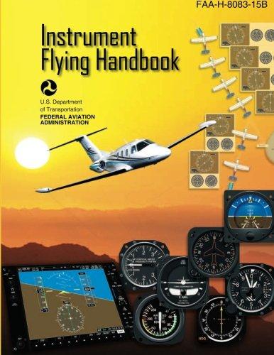 Instrument Flying Handbook: FAA Handbook:  FAA-H-8083-15B PDF