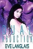 Eve Langlais Dual Abduction: Alien Abduction: 3