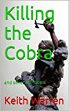 Killing the Cobra  and other heirlooms (Threads Book 9)
