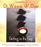 Getting in the Gap: Making Conscious Contact with God Through Meditation (Book with CD)