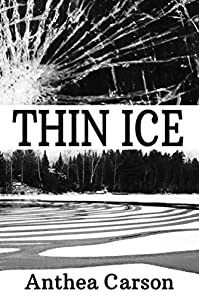Thin Ice by Anthea Carson ebook deal