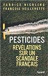 Pesticides : Révélations sur un scandale français par Nicolino