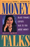 img - for Money Talks: Black Finance Experts Talk to You About Money book / textbook / text book