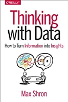 Thinking with Data Front Cover