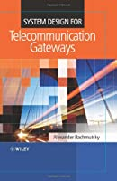 System Design for Telecommunication Gateways ebook download