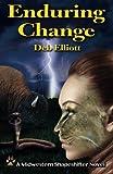 Enduring Change: A Midwestern Shapeshifter Novel (Volume 4)