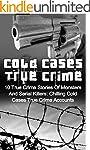 Cold Cases True Crime: 10 True Crime...