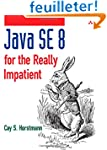 Java SE8 for the Really Impatient: A...