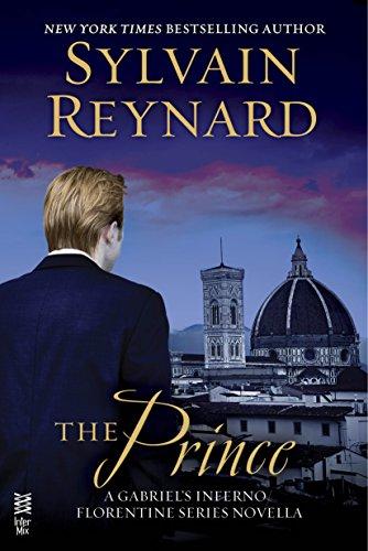 Sylvain Reynard - The Prince: A Gabriel's Inferno Novella (Gabriel/Florentine)