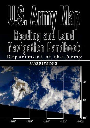 U.S. Army Map Reading and Land Navigation Handbook -...