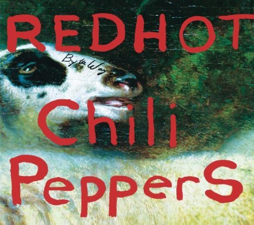 By the Way 1 by Red Hot Chili Peppers (2002-07-02)