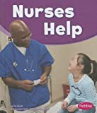 img - for Nurses Help (Our Community Helpers) book / textbook / text book
