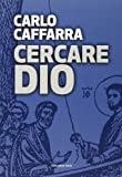img - for Cercare Dio book / textbook / text book