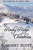 A Rocky Ridge Christmas (The Morgans of Rocky Ridge)