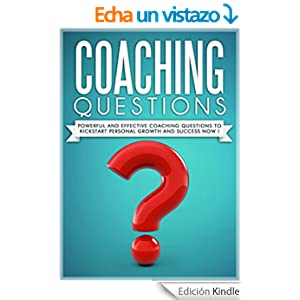 COACHING QUESTIONS ! :Coaching Questions Powerful And
