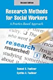 Research Methods for Social Workers: A Practice-Based Approach