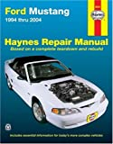 img - for Ford Mustang: 1994 thru 2004 (Haynes Repair Manual) book / textbook / text book