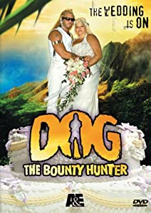 Dog the Bounty Hunter - The Wedding Special