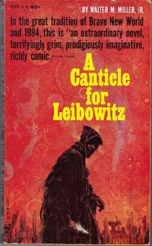 A Canticle For Leibowitz, Miller, Walter M. Jr.