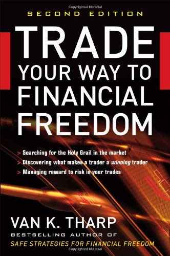 Trade Your Way To Financial Freedom 2ND Edition