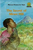 img - for The Secret of Nkwe Hill (Junior African Writers: Level 2) book / textbook / text book