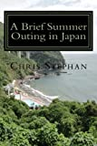 A Brief Summer Outing in Japan