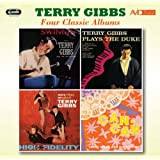 Four Classic Albums (Swingin' / Terry Gibbs Plays The Duke / More Vibes On Velvet / Music From Cole Porter's Can Can)