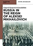 img - for Russia in the Reign of Aleksei Mikhailovich book / textbook / text book