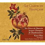 Le Clavecin Francais: Les Pieces de Clavessin