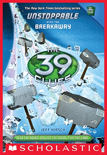 the-39-clues-unstoppable-book-2-breakaway