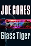 Glass Tiger (0151011214) by Joe Gores