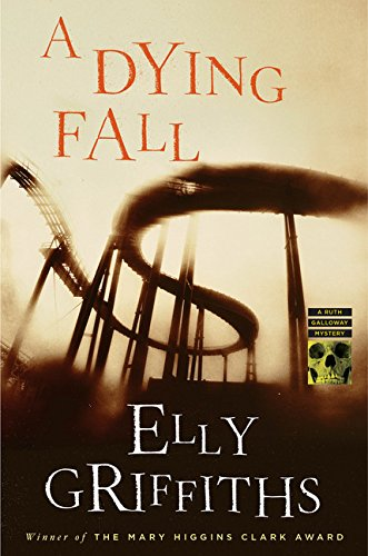 Image of A Dying Fall: A Ruth Galloway Mystery (Ruth Galloway Mysteries)