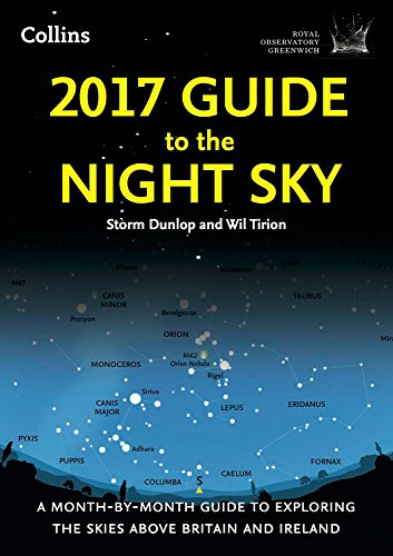 2017-guide-to-the-night-sky-a-month-by-month-guide-to-exploring-the-skies-above-britain-and-ireland-