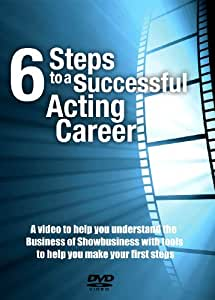 6 Steps to a Successful Acting Career