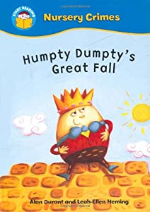 Humpty Dumptys Great Fall Start Reading Nursery Crimes from Wayland