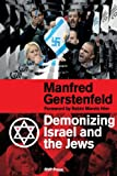 img - for Demonizing Israel and the Jews book / textbook / text book