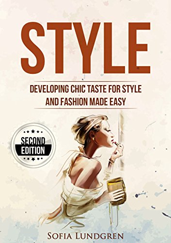 style-developing-chic-taste-for-style-and-fashion-made-easy-2nd-edition