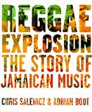 img - for Reggae Explosion: The Story of Jamaican Music by Salewicz, Chris, Boot, Adrian (2001) Hardcover book / textbook / text book