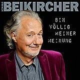 Konrad Beikircher 'Bin v�llig meiner Meinung'