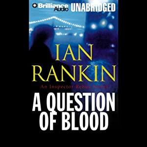 A Question of Blood: An Inspector Rebus Novel | [Ian Rankin]