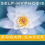 Self-Hypnosis | [Edgar Cayce]