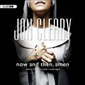 Now and Then, Amen | Jon Cleary