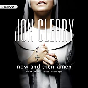 Now and Then, Amen   [Jon Cleary]