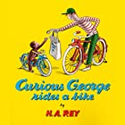 Curious George Rides a Bike Audiobook by H.A. Rey Narrated by Bruce Johnson