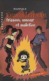 Frisson, amour et maléfice
