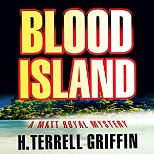 Blood Island (Matt Royal Mysteries) Hörbuch