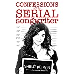 Confessions of a Serial Songwriter | Shelly Peiken